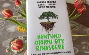 Recensioni Libri: 21 Giorni Per Rinascere di Berrino, Lumera, Mariani (Mondadori)